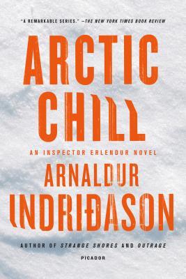 Arctic Chill: An Inspector Erlendur Novel (An Inspector Erlendur Series #5) Cover Image