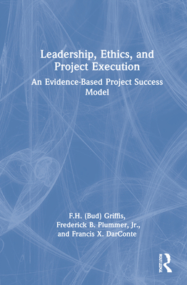 Leadership, Ethics, and Project Execution: An Evidence-Based Project Success Model Cover Image