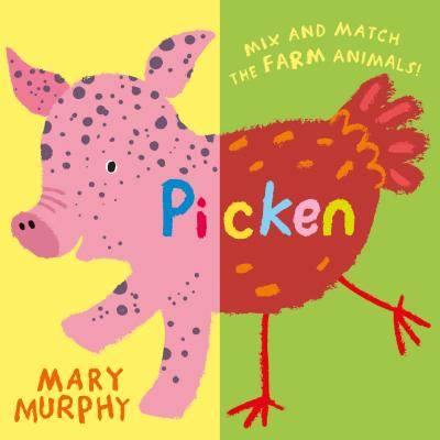 Picken: Mix and match the farm animals! Cover Image