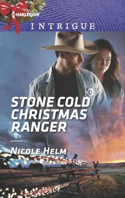 Stone Cold Christmas Ranger (Harlequin Intrigue #1742) Cover Image