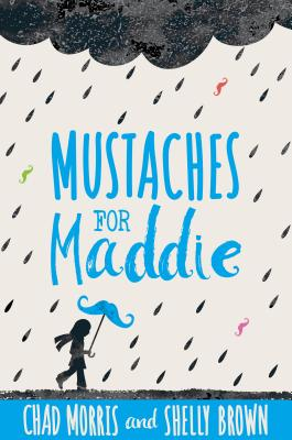 Mustaches for Maddie Cover Image