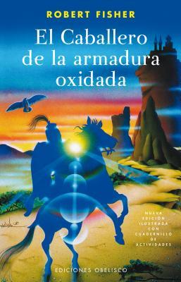 El Caballero de la Armadura Oxidada Cover Image