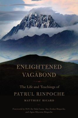 Enlightened Vagabond: The Life and Teachings of Patrul Rinpoche Cover Image