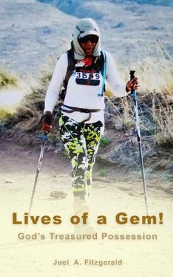 Lives of a Gem! God's Treasured Possession Cover Image
