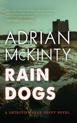 Rain Dogs: A Detective Sean Duffy Novel Cover Image