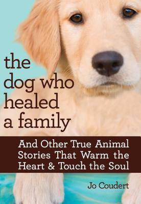 The Dog Who Healed a Family Cover
