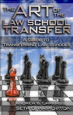 Cover for The Art of the Law School Transfer