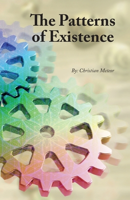 The Patterns of Existence Cover Image