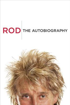 Rod: The Autobiography Cover Image
