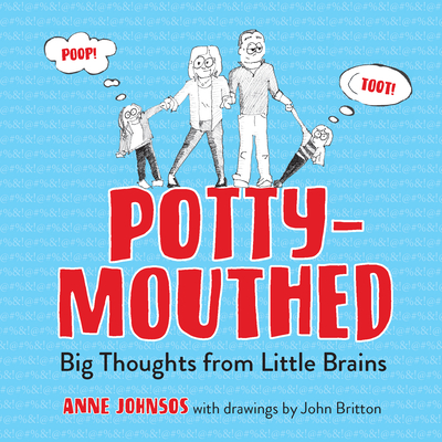 Potty-Mouthed: Big Thoughts from Little Brains Cover Image