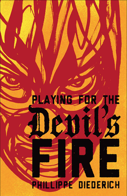 Playing for the Devil's Fire Cover