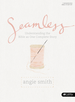 Seamless - Bible Study Book: Understanding the Bible as One Complete Story Cover Image