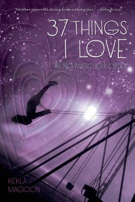 37 Things I Love (in no particular order) Cover Image