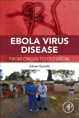 Ebola Virus Disease: From Origin to Outbreak Cover Image