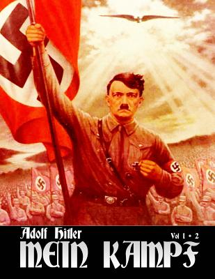 Mein Kampf: My Struggle (Third Reich Recognized Edition) Cover Image