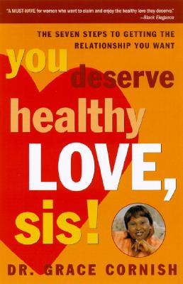 You Deserve Healthy Love, Sis! Cover