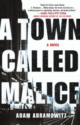 A Town Called Malice: A Novel (A Bosstown Novel #2) Cover Image