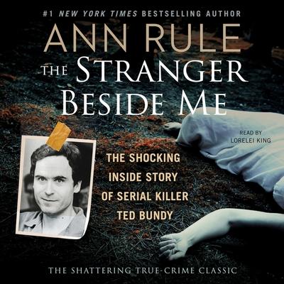 The Stranger Beside Me: Ted Bundy: The Shocking Inside Story Cover Image