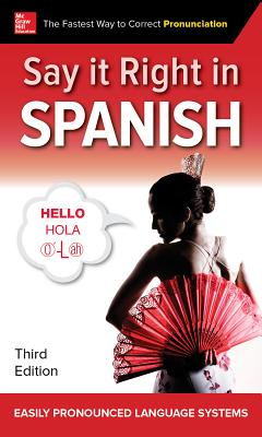Say It Right in Spanish, Third Edition Cover Image