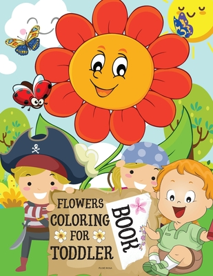 Flowers Coloring Book for Toddlers Cover Image