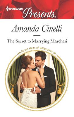 The Secret to Marrying Marchesi Cover