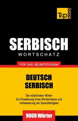 Serbischer Wortschatz für das Selbststudium - 9000 Wörter Cover Image