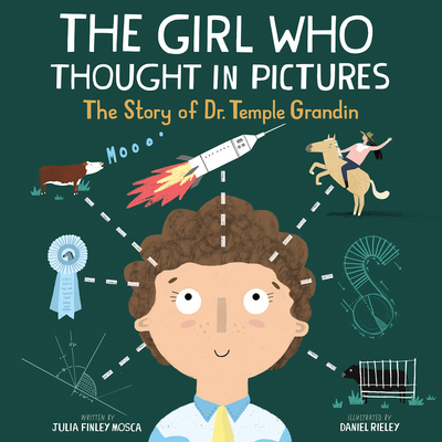 The Girl Who Thought in Pictures: The Story of Dr. Temple Grandin Cover Image