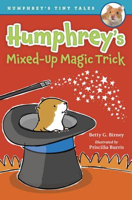 Humphrey's Mixed-Up Magic Trick (Humphrey's Tiny Tales #5) Cover Image