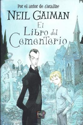 El Libro del Cementerio = The Graveyard Book Cover