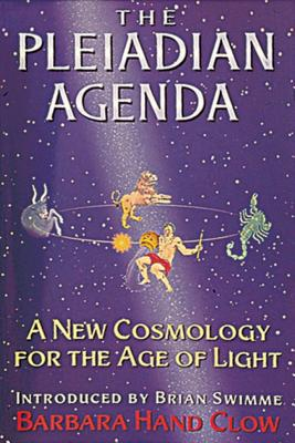 The Pleiadian Agenda: A New Cosmology for the Age of Light Cover Image