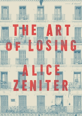 The Art of Losing: A Novel Cover Image