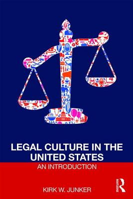 Legal Culture in the United States: An Introduction Cover Image