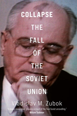 Collapse: The Fall of the Soviet Union cover