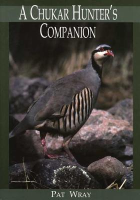 A Chukar Hunter's Companion Cover Image