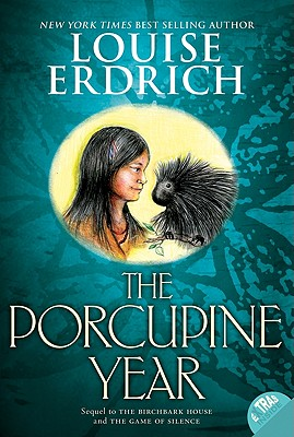 The Porcupine Year (Birchbark House #3) Cover Image