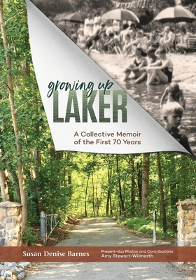 Growing Up Laker: A Collective Memoir of the First 70 Years Cover Image