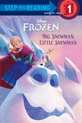 Big Snowman, Little Snowman (Disney Frozen) Cover Image