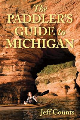 The Paddler's Guide to Michigan Cover Image