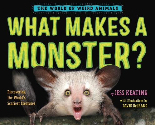 Cover for What Makes a Monster?