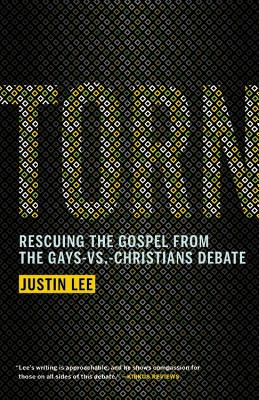 Torn: Rescuing the Gospel from the Gays-vs.-Christians Debate Cover Image