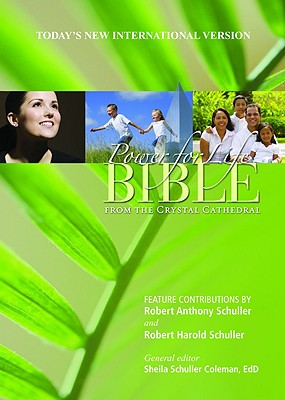 Power for Life Bible: From the Crystal Cathedral Cover Image