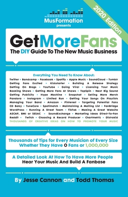 Get More Fans: The DIY Guide to the New Music Business (2020 Edition) Cover Image