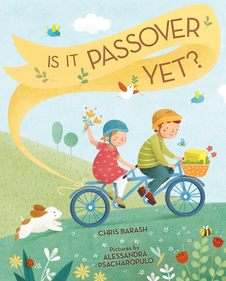 Is It Passover Yet? Chris Barash