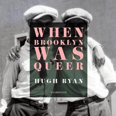 When Brooklyn Was Queer: A History Cover Image