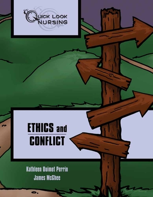 Ethics and Conflict (Quick Look Nursing) Cover Image