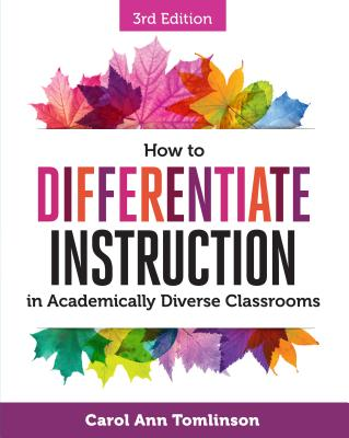 How to Differentiate Instruction in Academically Diverse Classrooms Cover Image