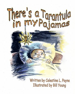 There's A Tarantula In My Pajamas Cover Image