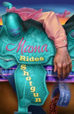 Mama Rides Shotgun (Mace Bauer Mysteries #2) Cover Image