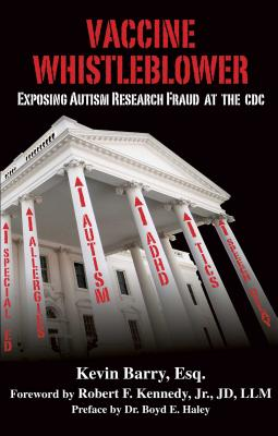 Vaccine Whistleblower: Exposing Autism Research Fraud at the CDC Cover Image