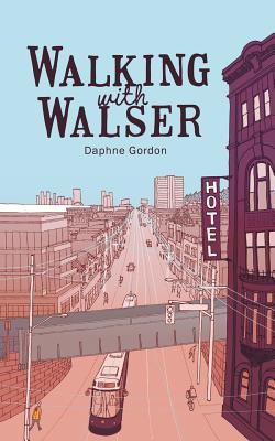 Cover for Walking With Walser